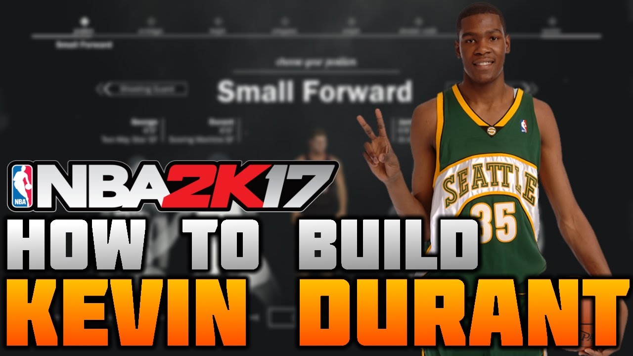 HOW TO MAKE KEVIN DURANT ON NBA 2K17! AMAZING SMALL ...