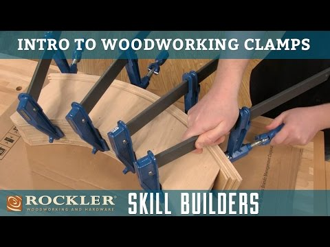 Rockler Introduction to Woodworking Clamps | Skill Builders