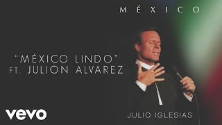Julio Iglesias - México Lindo (Cover Audio)