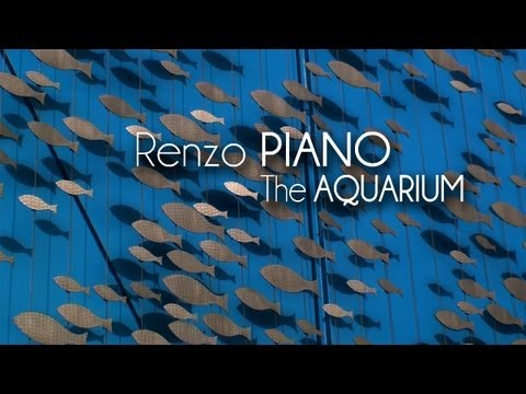 Renzo PIANO - The Aquarium