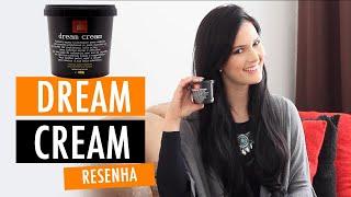 Máscara Potente Dream Cream Lola Cosmetics Resenha