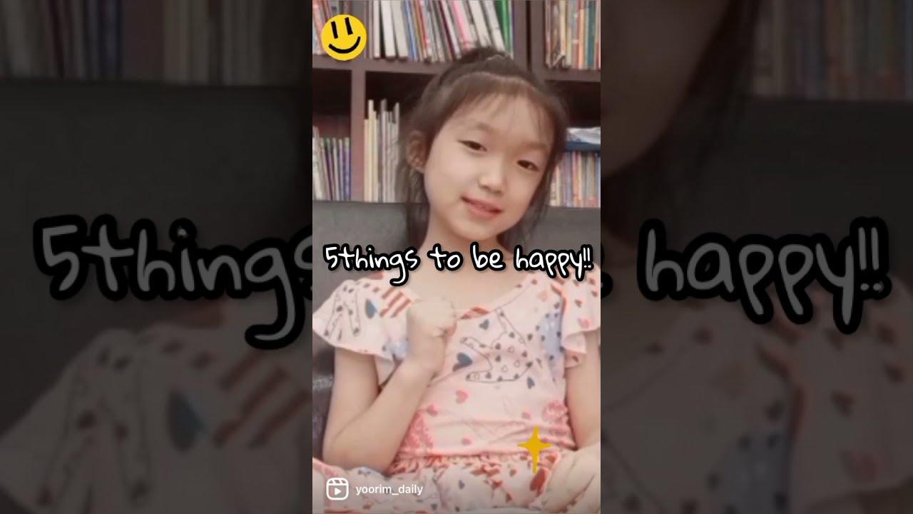 행복해지는 다섯가지 방법 말해줄게요~  Cute little Korean girl tells you how to be happy#shorts