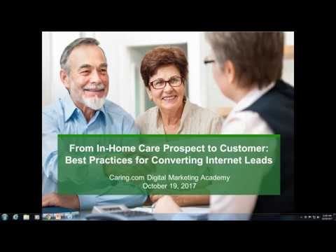 From In Home Care Prospect to Customer:  Best Practices for Converting Internet Leads