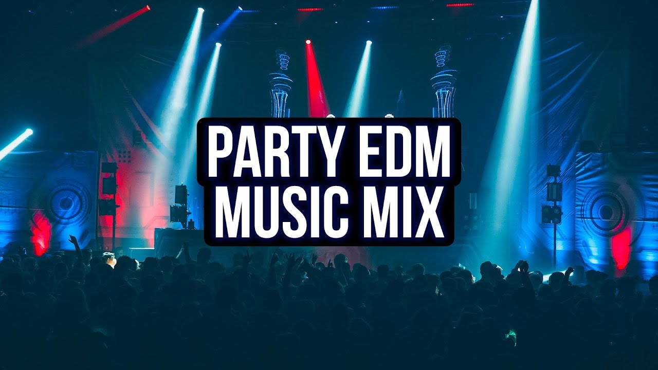 Party Music 2019 - New Electro House & EDM Mix