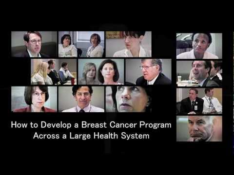Developing a Breast Cancer Program Across a Large Health System