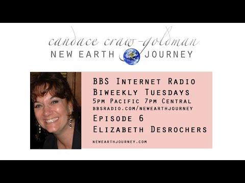 Candace Craw-Goldman interviews Elizabeth Desrochers on New Earth Journey Radio
