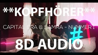 CAPITAL BRA & SAMRA - NUMMER 1 (8D AUDIO)