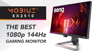 THE BEST 1080p 144Hz Gaming Monitor - BenQ MOBIUZ EX2510