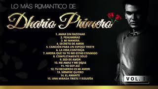 Dhario Primero - Lo Mas Romantico (Vol. 1 Mix De 15 Canciones) 2021