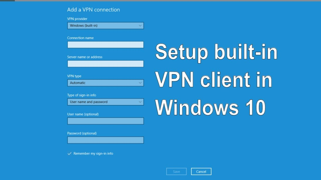 How to setup built in VPN client in Windows 10