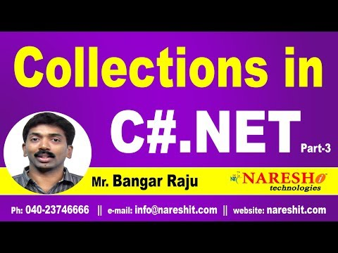 Collections in C# Part-3 | C#.NET Tutorial | Mr. Bangar Raju