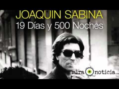 19 dia y 500 noches joaquin sabina: