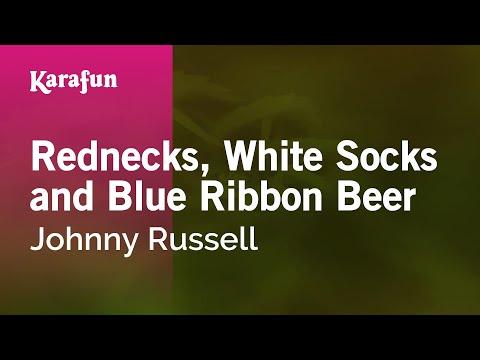 Karaoke Rednecks, White Socks and Blue Ribbon Beer - Johnny Russell *