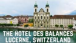 The Hotel Des Balances in Lucerne, Switzerland