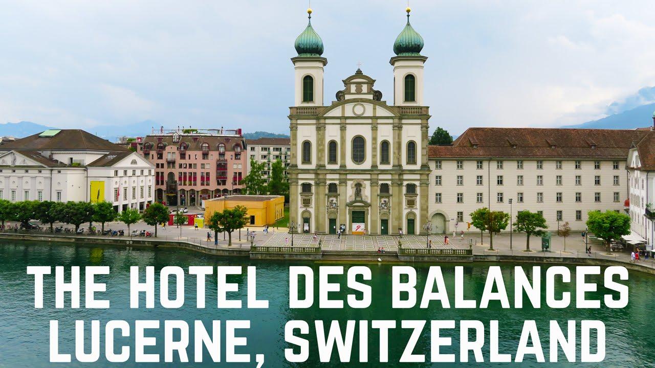 The Hotel Des Balances In Lucerne Switzerland