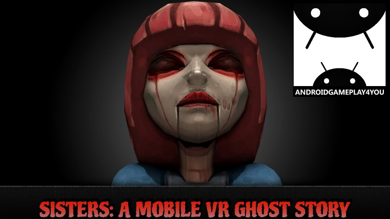 Sisters VR Horror Game Android GamePlay