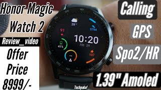 """8999💟   Honor watch magic 2   Unboxing-review   Calling/GPS/SPO2   1.39"""" Amoled Display wow offer🔥"""