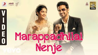 Oh My Kadavule - Marappadhilai Nenje Video   Ashok Selvan, Ritika Singh