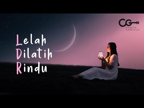 chintya-gabriella---lelah-dilatih-rindu-(official-music-video-lyric)