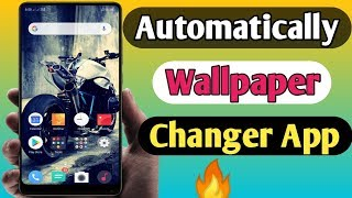 Wallpaper Change Automatically 2019 | Auto Change Wallpaper On Android Mobile screenshot 5
