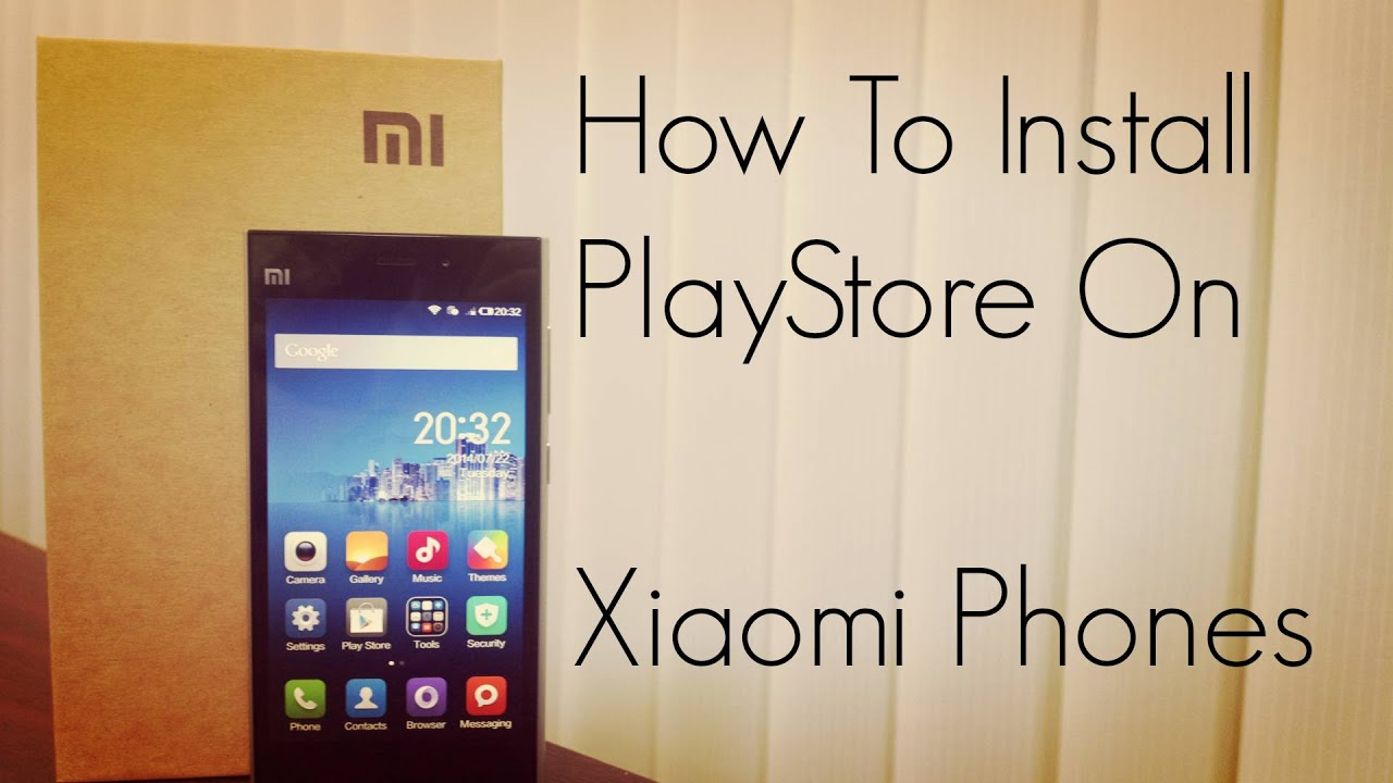 How To Install Google Play Store On Xiaomi Mi3 Redmi 1S Note Phone