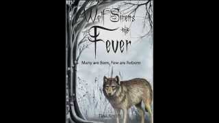 Wolf Sirens Fever