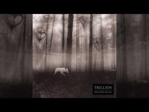 Trillion - Dreaming Black (Full Album)
