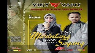 PROMO MARINTANG SAYANG VICKY VANY lagu minang terbaru