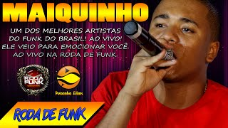 MC Maiquinho :: Ao vivo em uma apresentação emocionante na Roda de Funk ::
