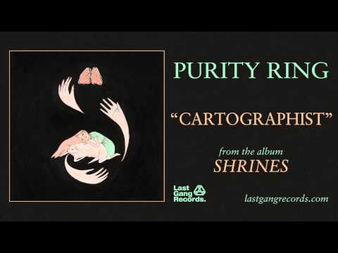 Purity Ring  Cartographist