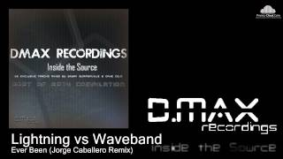Lightning vs Waveband - Ever Been (Jorge Caballero Remix)