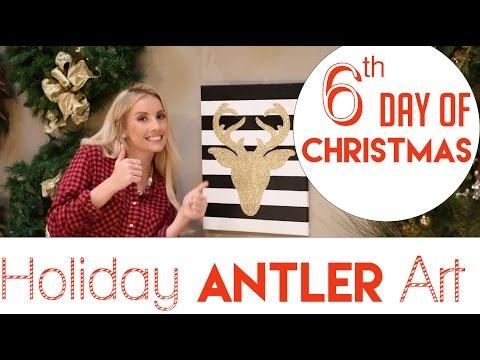 Holiday Antler Wall Art DIY   6th Day of Christmas 2015