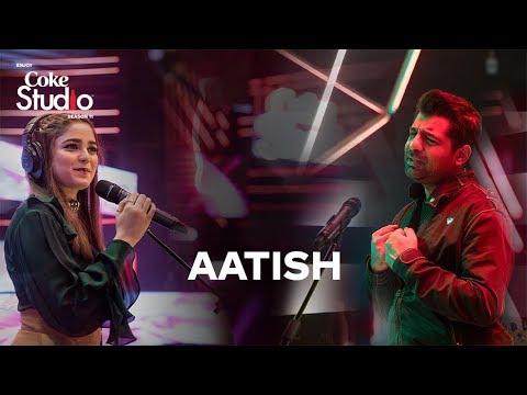 Aatish, Shuja Haider and Aima Baig, Coke Studio Season 11, Episode 4