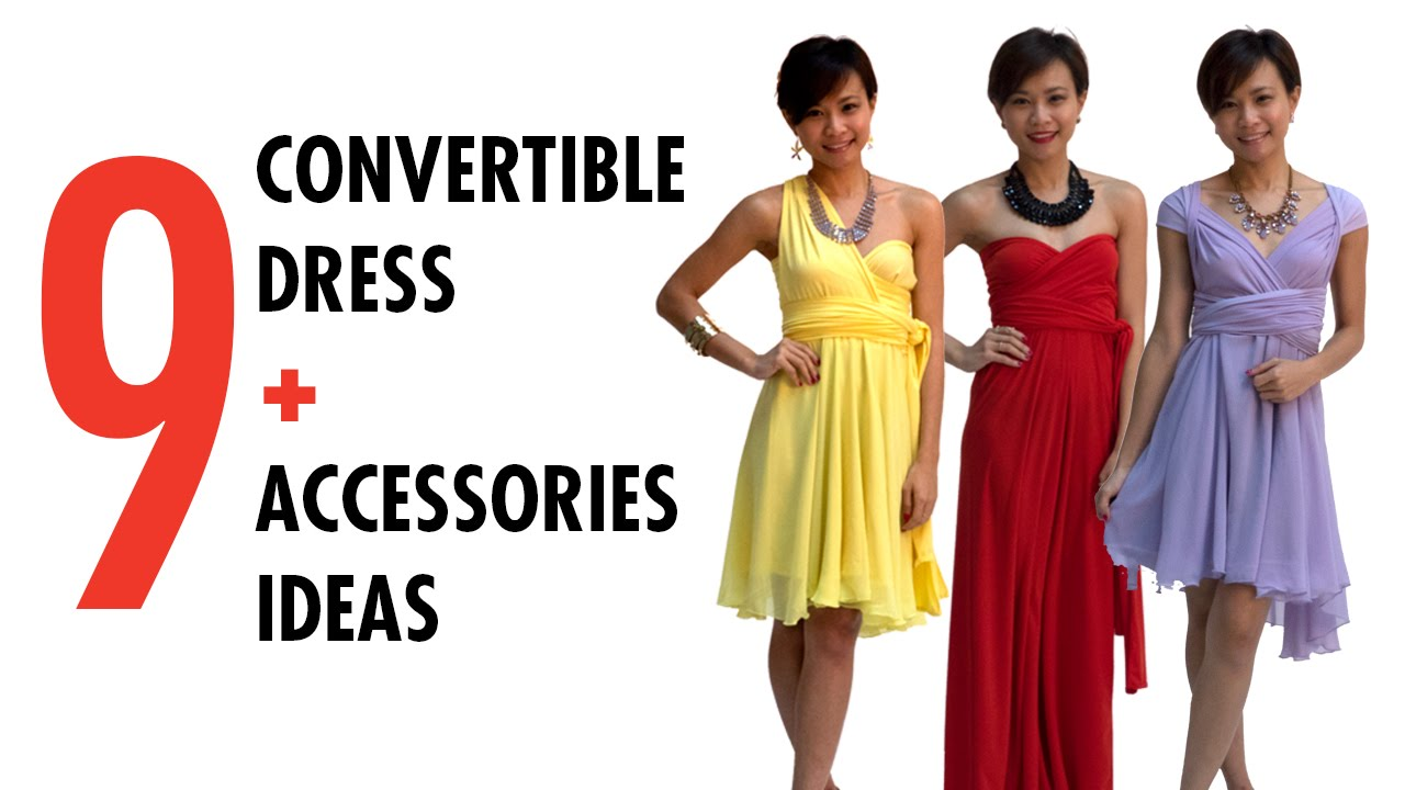 9 Ways to Wear Convertible Dress + Accessories Ideas - YouTube