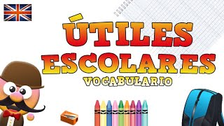 ÚTILES ESCOLARES - INGLÉS PARA NIÑOS CON MR.PEA - ENGLISH FOR KIDS
