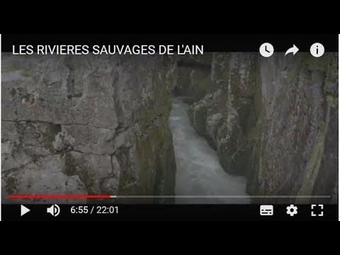 LES RIVIERES SAUVAGES DE L'AIN