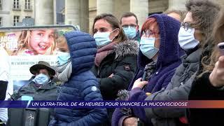 Yvelines | Un ultra-trail de 45 heures pour vaincre la mucoviscidose