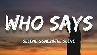 Selena Gomez & The Scene - Who says (lyrics)