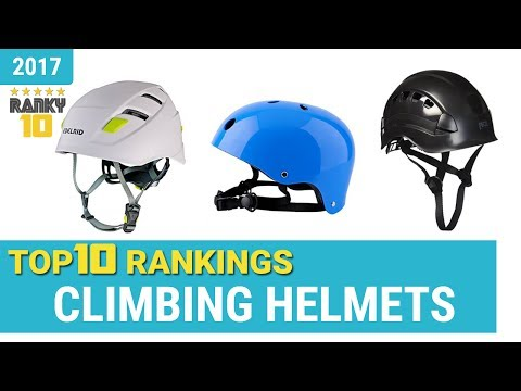 Climbing Helmets Top 10 Rankings, Reviews 2017 & Buying Guides