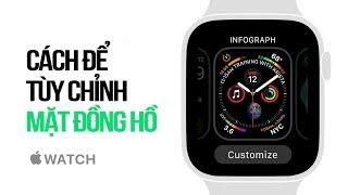 Cách tùy chỉnh mặt đồng hồ trên Apple Watch