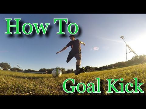 Goalkeeper Training: How to Goal kick tutorial
