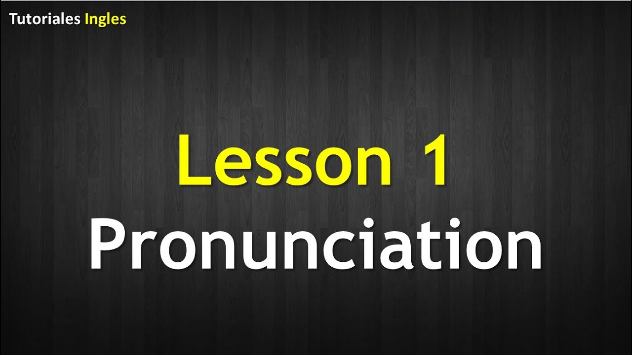 Vocabulario y pronunciacion en ingles 1 youtube for Pronunciacion en ingles