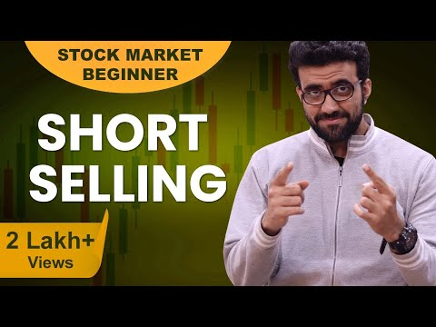 What is Short Selling   How to Make Money by Shorting   By Siddharth Bhanushali