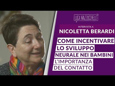 Come incentivare lo sviluppo neurale nei bambini: l'importanza del contatto - Nicoletta Berardi
