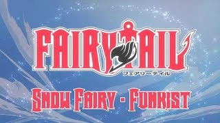 Fairy Tail Opening 1 [Snow Fairy by FUNKIST] with Romaji lyrics