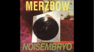 Merzbow - Noisembryo [Full Album]