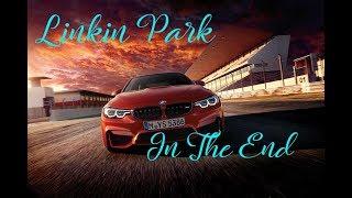 Linkin ParkIn  - The End (Mellen Gi & Tommee Profitt Remix)