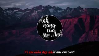 Ánh Nắng Của Anh Karaoke - Remix