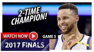 Stephen Curry Full Game 5 Highlights vs Cavaliers 2017 Finals - 34 Pts, 10 Ast, 2-Time Champion!