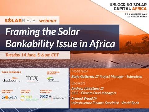 Webinar: Framing the Solar Bankability Issue in Africa